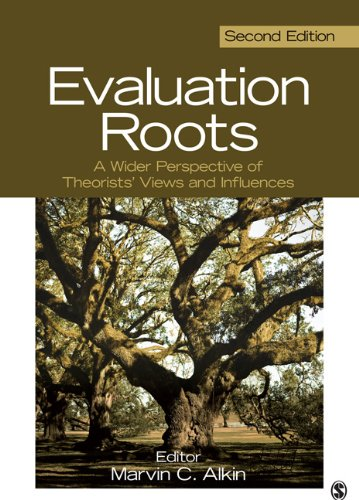 Evaluation Roots A Wider Perspective of Theorists' Views and Influences 2nd 2013 edition cover