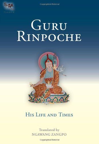 Guru Rinpoche His Life and Times  2002 9781559391740 Front Cover