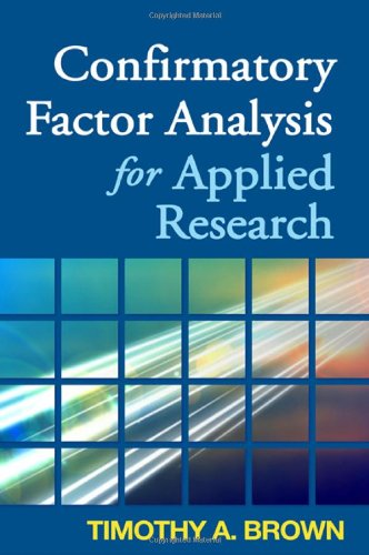 Confirmatory Factor Analysis for Applied Research   2006 edition cover