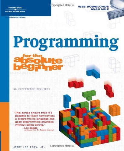 Programming for the Absolute Beginner   2007 edition cover