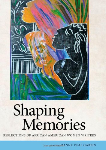 Shaping Memories Reflections of African American Women Writers  2009 edition cover