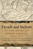 French and Indians in the Heart of North America, 1630-1815   2013 edition cover