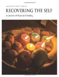 Recovering the Self A Journal of Hope and Healing (Vol. III, No. 1) N/A 9781615990740 Front Cover