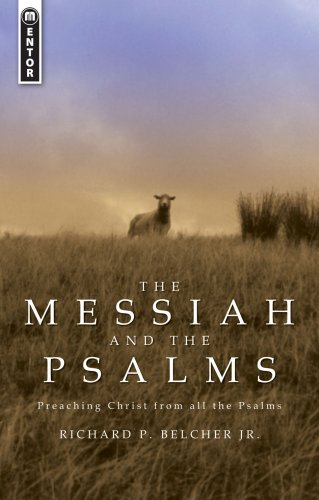 Messiah and the Psalms Preaching Christ from All the Psalms  2014 edition cover