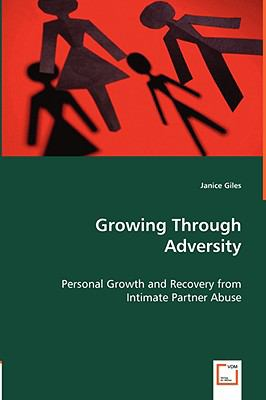 Growing Through Adversity: Personal Growth and Recovery from Intimate Partner Abuse  2008 edition cover
