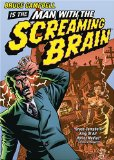 Man with the Screaming Brain System.Collections.Generic.List`1[System.String] artwork