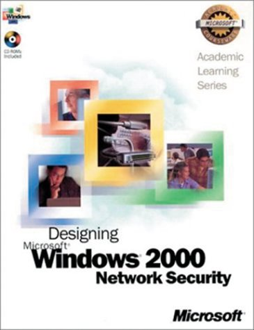 Als Designing a Ms Windows 2000 Network Security  2002 edition cover