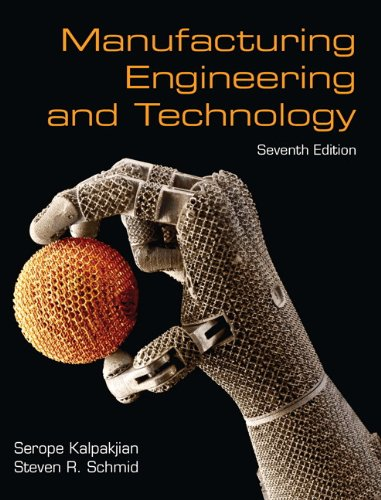 Manufacturing Engineering and Technology  7th 2014 9780133128741 Front Cover