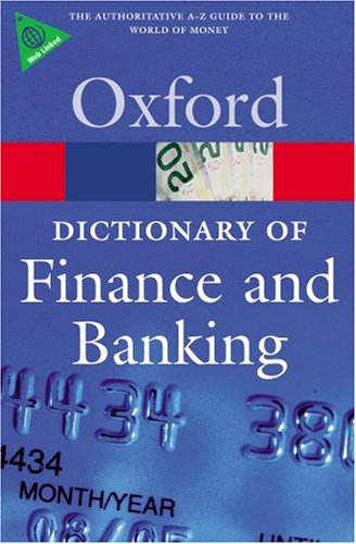 Dictionary of Finance and Banking  4th 2008 9780199229741 Front Cover