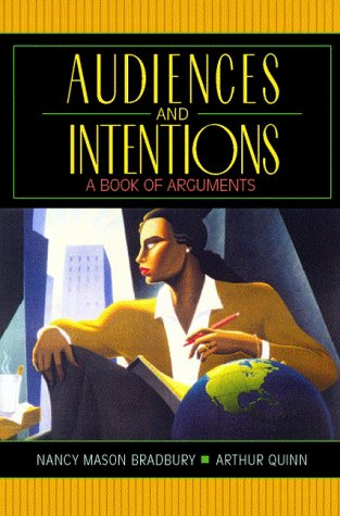 Audiences and Intentions A Book of Arguments 3rd 1997 edition cover