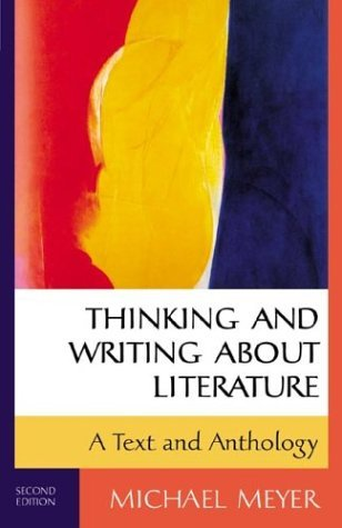 Thinking and Writing about Literature A Text and Anthology 2nd 2001 edition cover