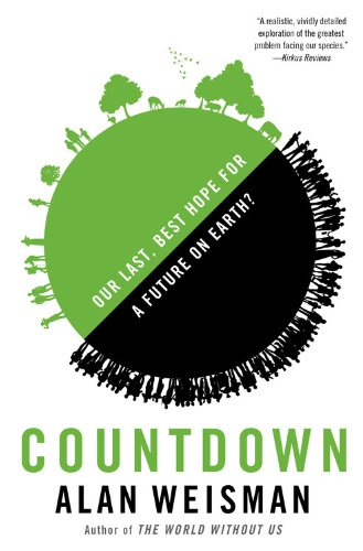 Countdown Our Last, Best Hope for a Future on Earth? N/A edition cover