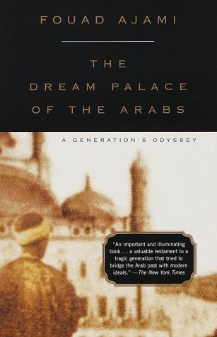 Dream Palace of the Arabs A Generation's Odyssey N/A edition cover