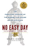 No Easy Day The Firsthand Account of the Mission That Killed Osama Bin Laden  2014 9780451468741 Front Cover