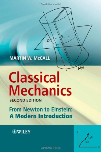 Classical Mechanics From Newton to Einstein - A Modern Introduction 2nd 2010 9780470715741 Front Cover