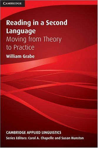Reading in a Second Language Moving from Theory to Practice  2009 edition cover