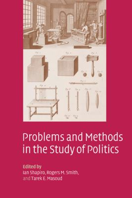 Problems and Methods in the Study of Politics   2004 9780521831741 Front Cover