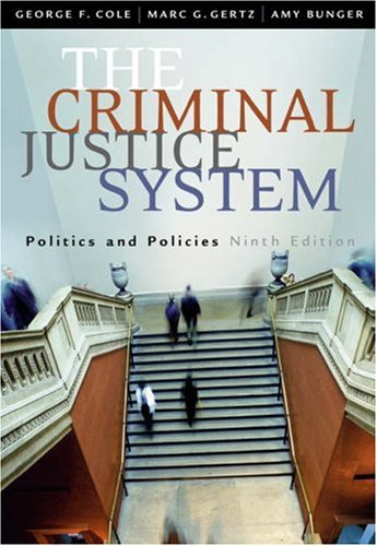 Criminal Justice System Politics and Policies 9th 2004 (Revised) 9780534628741 Front Cover
