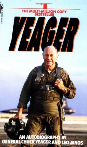Yeager An Autobiography N/A 9780553256741 Front Cover