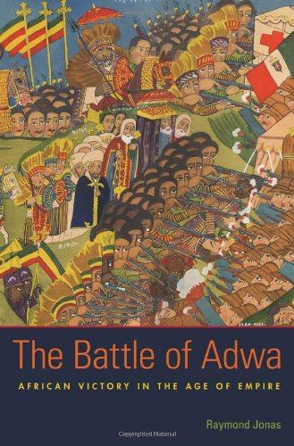 Battle of Adwa African Victory in the Age of Empire  2011 edition cover