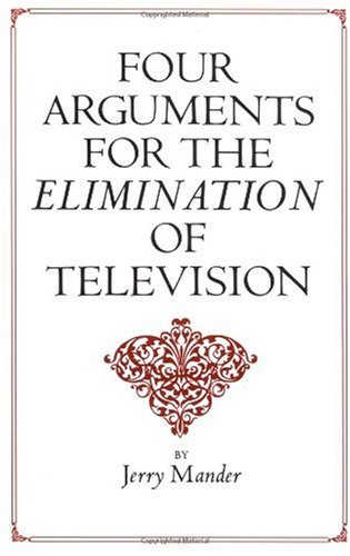 Four Arguments for the Elimination of Television  N/A edition cover