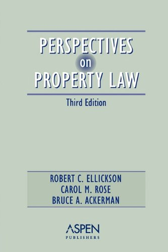 Perspectives on Property Law  3rd 2002 (Student Manual, Study Guide, etc.) 9780735528741 Front Cover