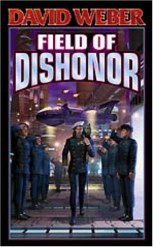 Field of Dishonor   1994 9780743435741 Front Cover
