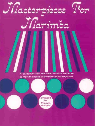 Masterpieces for Marimba A Collection from the Finest Musical Literature to Meet the Needs of the Percussion Keyboard  1985 edition cover