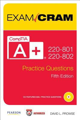 CompTIA a+ 220-801 and 220-802 Practice Questions Exam Cram  5th 2013 edition cover