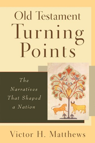 Old Testament Turning Points The Narratives That Shaped a Nation  2005 edition cover