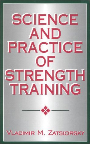 Science and Practice of Strength Training   1995 edition cover