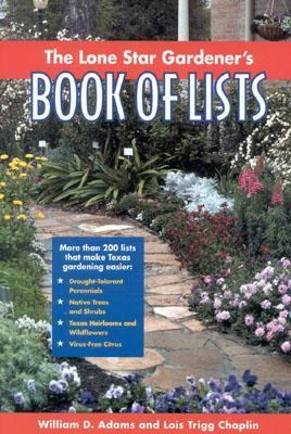 Lone Star Gardener's Book of Lists   2000 9780878331741 Front Cover