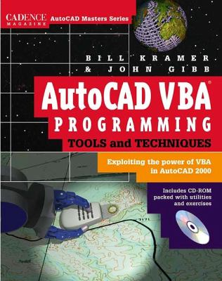 AutoCAD VBA Programming Tools and Techniques Exploiting the Power of VBA in AutoCAD 2000  1999 9780879305741 Front Cover