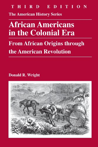 African Americans in the Colonial Era From African Origins Through the American Revolution 3rd 2010 edition cover