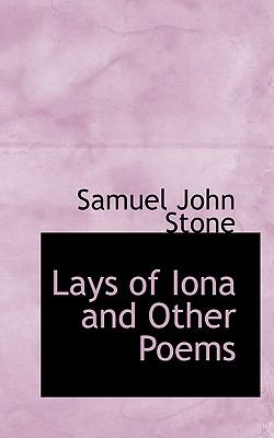 Lays of Iona and Other Poems  N/A 9781116652741 Front Cover