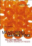 Measuring Marketing 110+ Key Metrics Every Marketer Needs 2nd 2013 edition cover