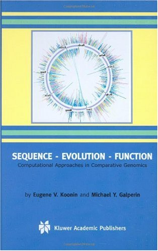 Sequence - Evolution - Function Computational Approaches in Comparative Genomics  2003 9781402072741 Front Cover