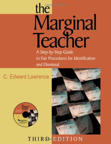 Marginal Teacher A Step-by-Step Guide to Fair Procedures for Identification and Dismissal 3rd 2005 (Revised) edition cover