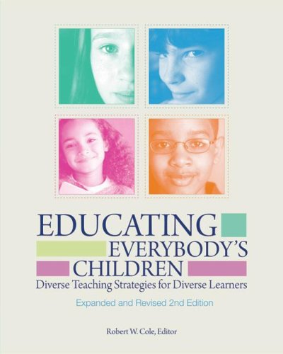 Educating Everybody's Children Diverse Teaching Strategies for Diverse Learners, Revised and Expanded 2nd Edition 2nd 2008 edition cover