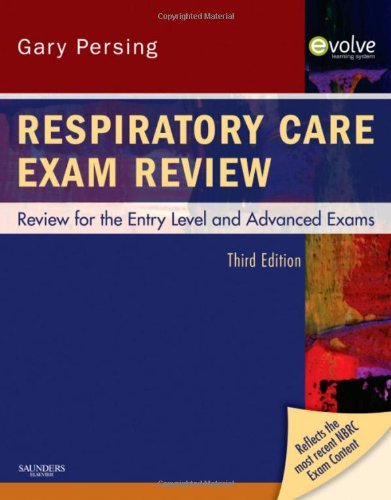 Respiratory Care Exam Review Review for the Entry Level and Advanced Exams 3rd 2009 edition cover
