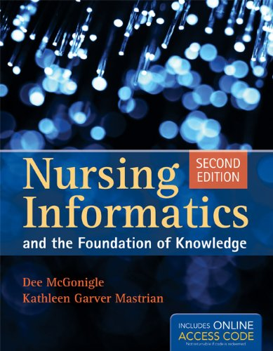 Nursing Informatics and the Foundation of Knowledge  2nd 2012 edition cover