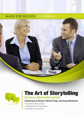 The Art of Storytelling: Become a Memorable Speaker  2011 edition cover