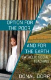 Option for the Poor and for the Earth Catholic Social Teaching 20th 2012 edition cover