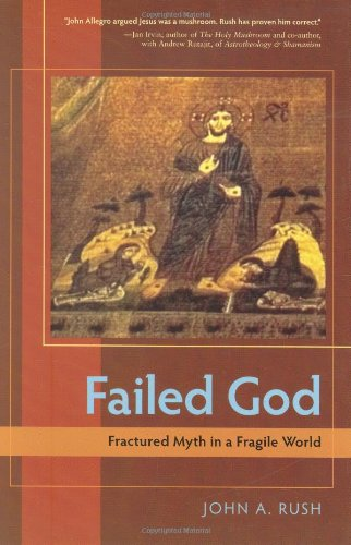 Failed God Fractured Myth in a Fragile World  2008 edition cover