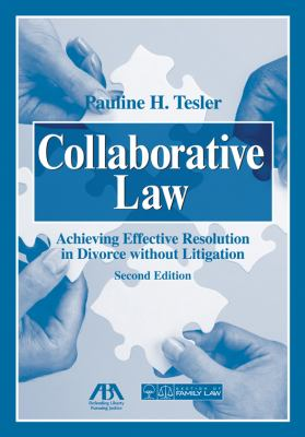 Collaborative Law Achieving Effective Resolution in Divorce Without Litigation 2nd 2008 edition cover