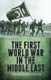 First World War in the Middle East   2014 edition cover