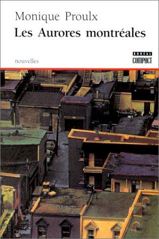 LES AURORES MONTREALES 1st edition cover