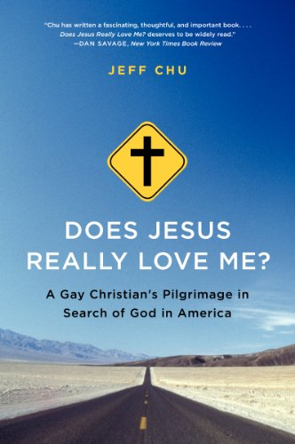 Does Jesus Really Love Me? A Gay Christian's Pilgrimage in Search of God in America N/A edition cover