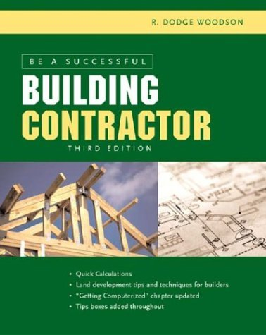 Be a Successful Building Contractor  3rd 2005 (Revised) 9780071441742 Front Cover