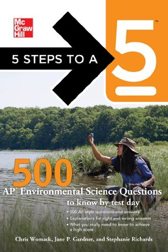 5 Steps to a 5 500 AP Environmental Science Questions to Know by Test Day   2012 edition cover
